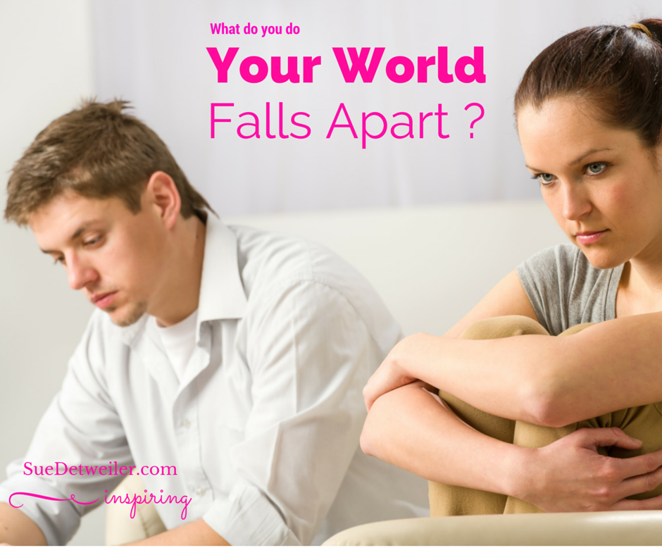 When Your World Falls Apart… (Linkup)