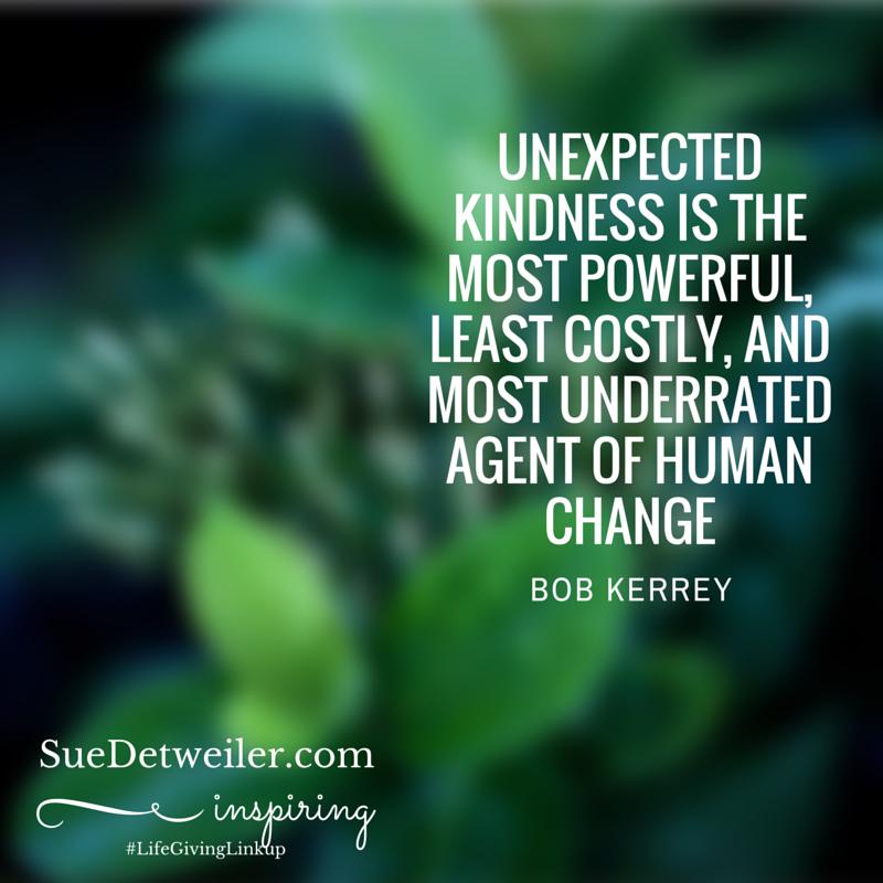 Unexpected Kindness #LifeGivingLinkup