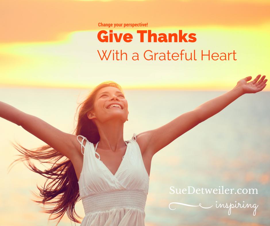 Give Thanks – Sue Detweiler #HealingRain