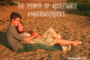 The Power of acceptance in marriage