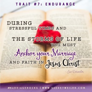 Trait #7 - 9 Traits of a Life Giving Marriage