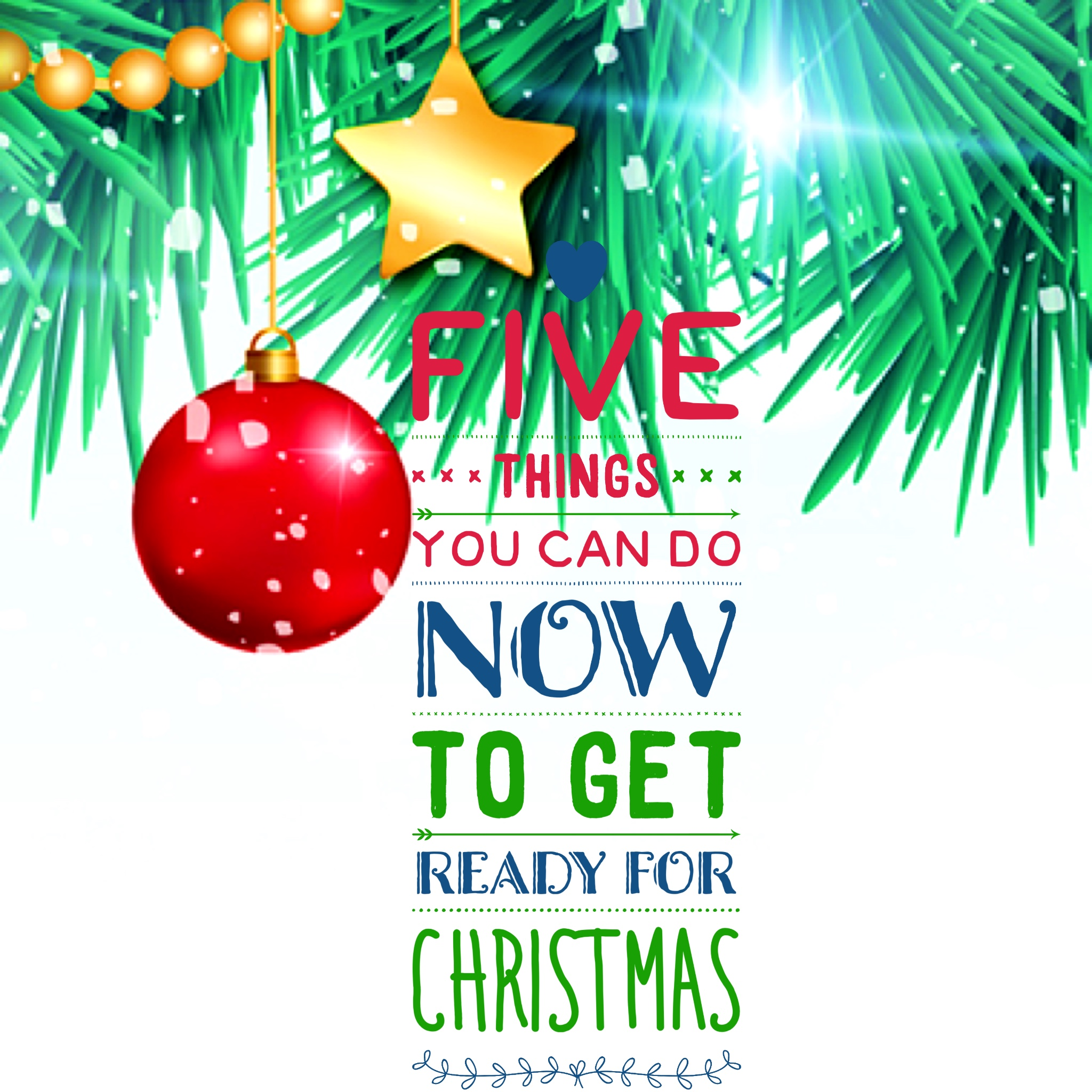 5 Things You Can Do Now to Get Ready for Christmas