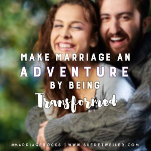 Transform your marriage with #MarriageRocks by Sue Detweiler. Join us for the FREE online study at http://suedetweiler.com/bookstudy.