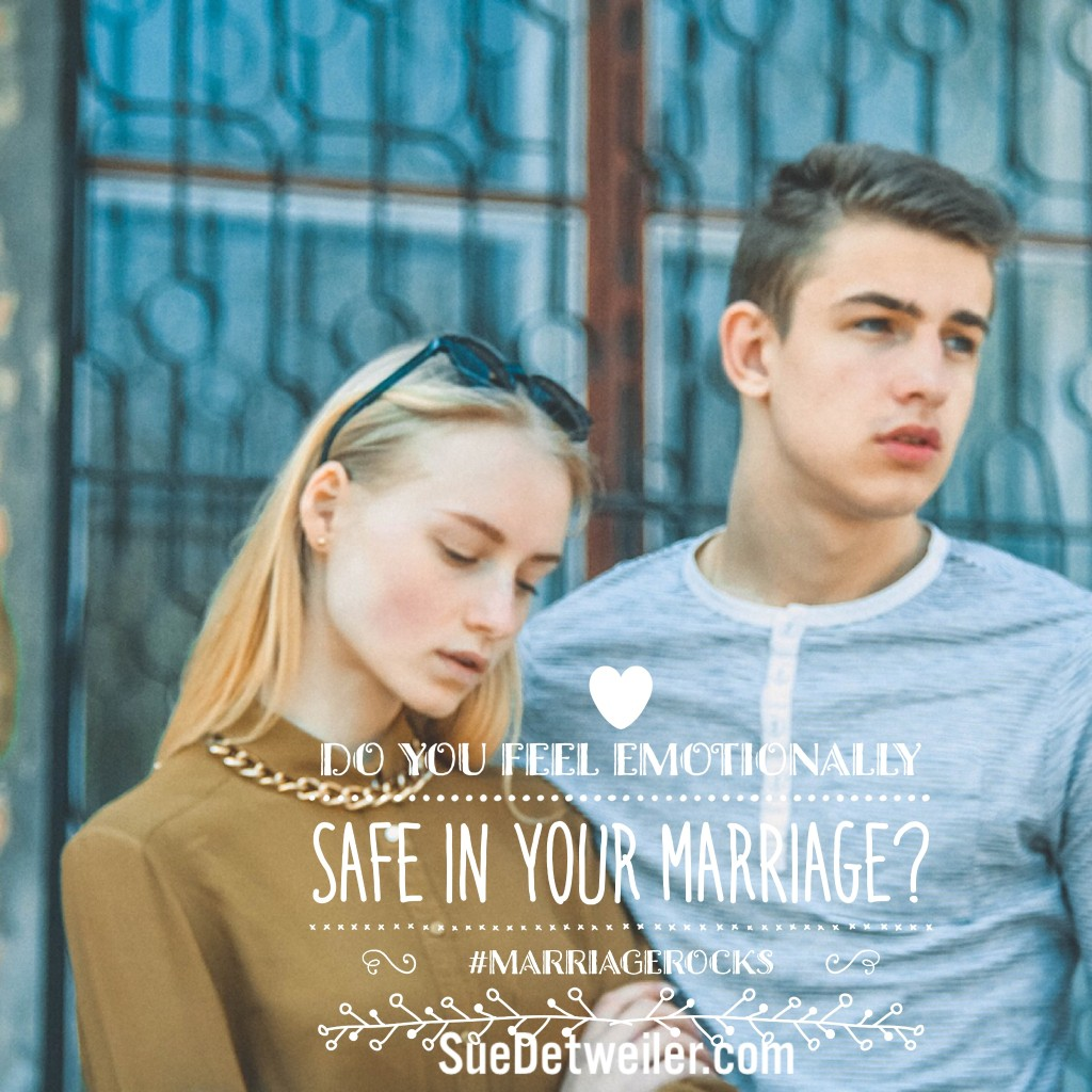 Emotionally safe in Marriage