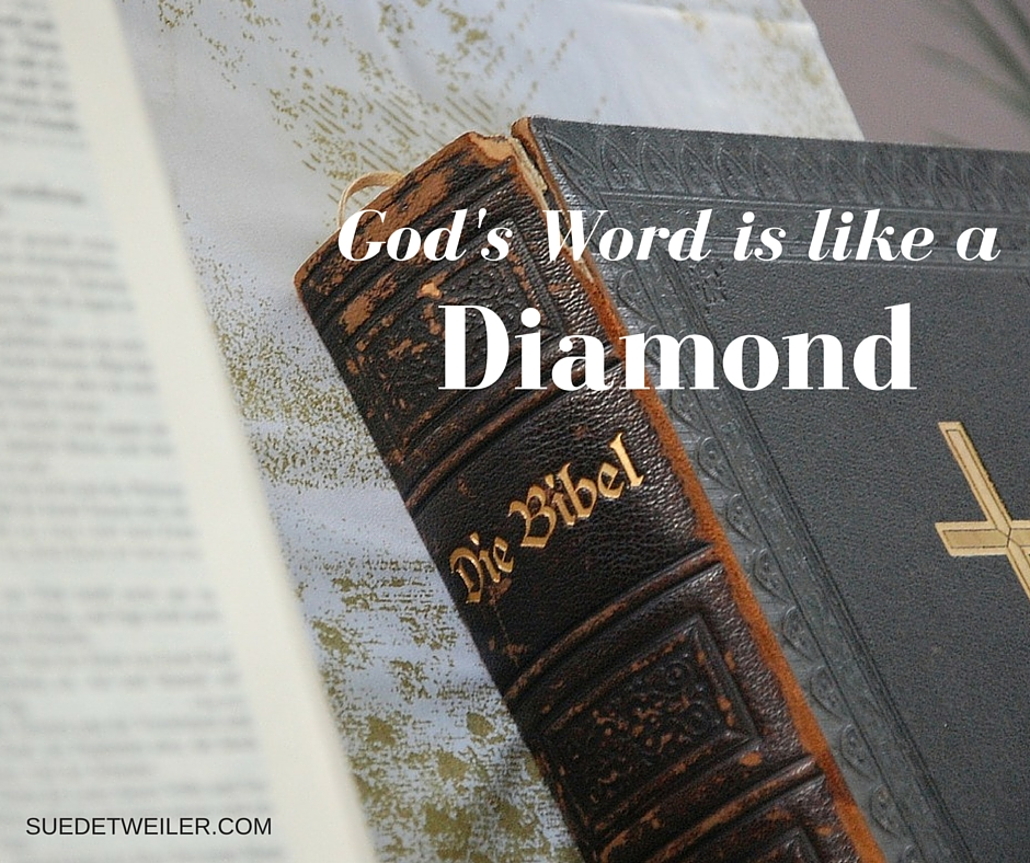 God's Word: Better Than A Diamond