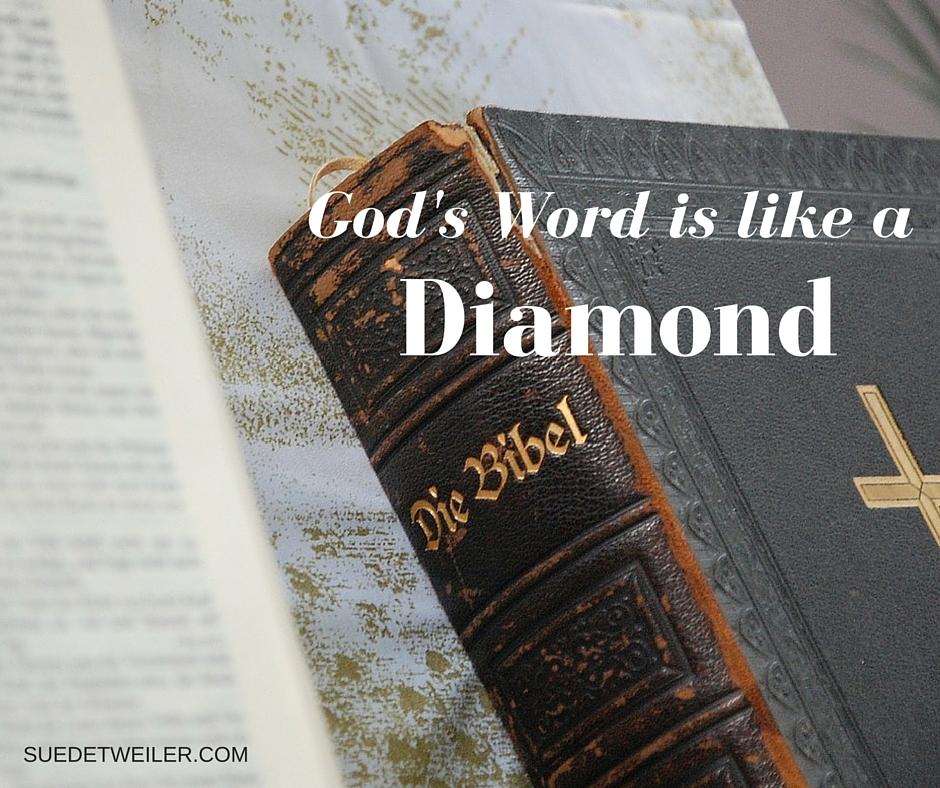 God's Word: Better Than A Diamond