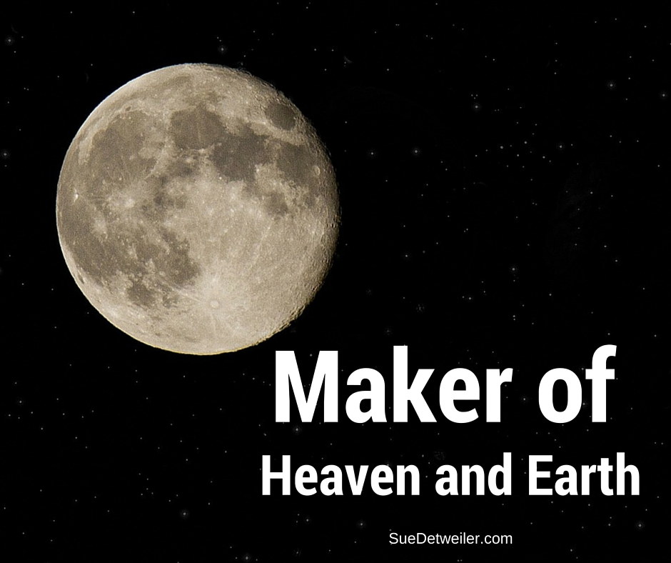 Maker of Heaven and Earth