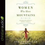 Become a Woman Who Moves Mountains